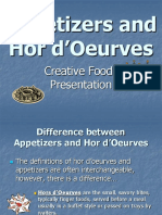 Appetizers and Hor d'Oeurve