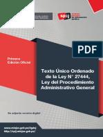 Tuo-ley Nº 27444-Ley Procedimiento Administrativo General [Primera Edicion Oficial]