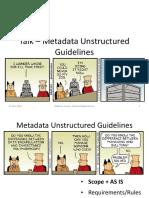 Talk - Metadata Unstructured Guidelines