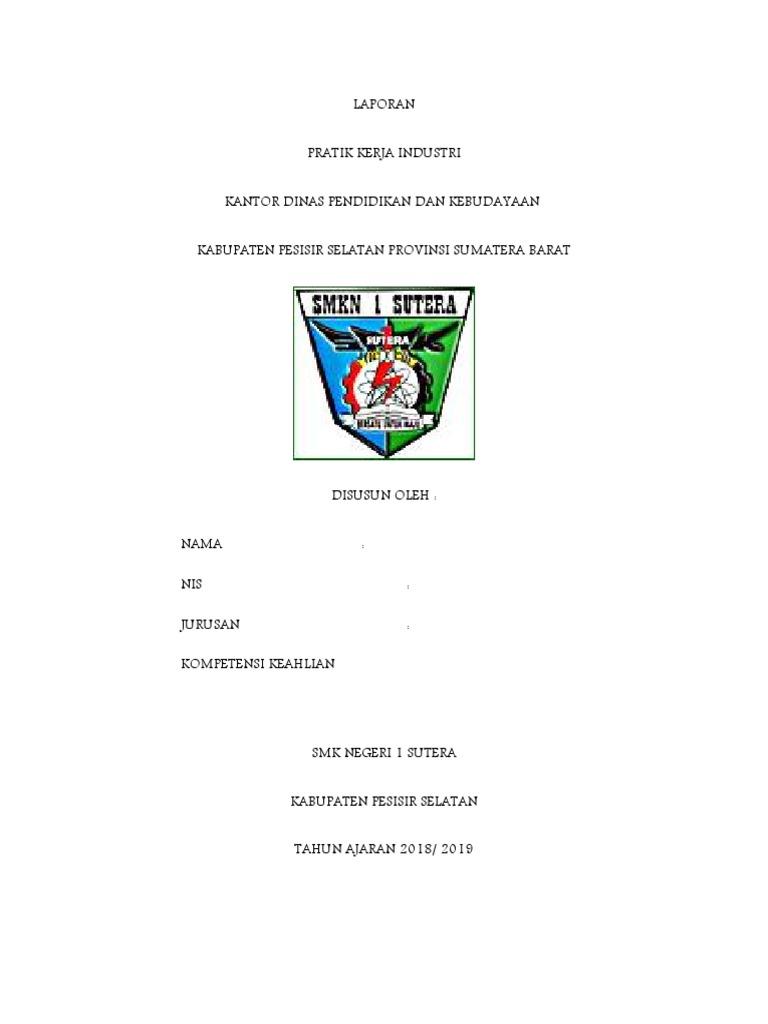 Laporan Pratik Kerja Industri Kantor Dinas Pendidikan Dan Kebudayaan Kabupaten Pesisir Selatan Provinsi Sumatera Barat