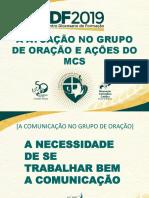 2ª A ATUAÇÃO  NO GRUPO DE ORAÇÃO E AÇÕES DO MCS.pptx