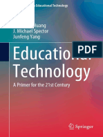 (Lecture Notes in Educational Technology) Ronghuai Huang_ J. Michael Spector_ Junfeng Yang - Educational Technology_ A Primer for the 21st Century-Springer (2019).pdf
