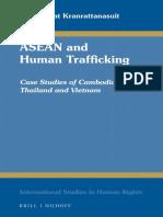 (International Studies in Human Rights) Naparat Kranrattanasuit-ASEAN and Human Trafficking_ Case Studies of Cambodia,