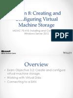 70-410 R2 Creating and Configuring Virtual Machine Storage.pptx