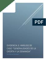Evidencia 3 Análisis de Caso Generalidades de La Oferta y La Demanda