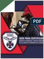 Guía Para Certificar Equipos de Búsqueda y Rescate Urbano en Los Cuerpos de Bomberos de Colombia