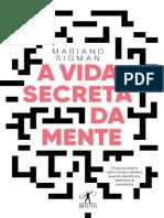 A vida secreta da mente - Mariano Sigman