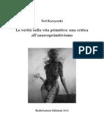 Ted-Kaczynski-La-verità-sulla-vita-primitiva-una-critica-all'anarcoprimitivismo-LETTURA.pdf