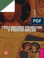 Werner Jaeger - Cristianismo Primitivo y Paideia Griega