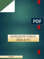 EXPEDIENTE N°0010-2003-AI