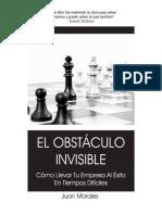 Juan Morales - El obstáculo invisible, cómo llevar tu empresa al éxito en tiempos difíciles.pdf