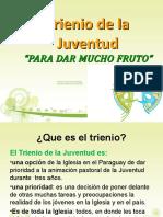 TRIENIO DE LA JUVENTUD