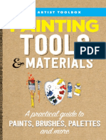 Painting Tools & Materials_ a Practical Guide to Paints, Brushes, Palettes and More ( PDFDrive.com )
