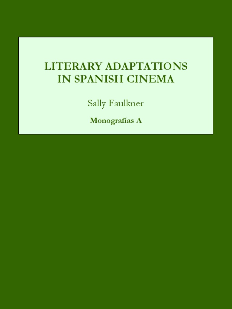 Literary Adaptations in Spanish Cinema | Narrative | Modernism