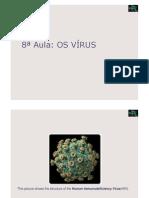 Microbiologia 8ª Aula - Os Virus