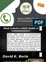 Berlo's SMCR Model of Communication.pptx