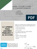 Maquinaria y Equipo Para Labores Convencionales