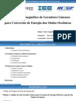 Apresentação Projeto Geradores Lineares Conversão Energia Ondas