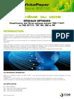 WhitePaper Mars 2010. RéSEAUX OPTIQUES Classification Des Fibres Optiques Suivant l ISO 11801 Et l en 50173 _ OP, OH, OM Et OS