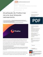 Atualização Do Firefox Traz Recurso Que Bloqueia Rastreamento