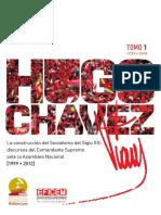 Hugo Chávez. La Construcción Del Socialismo. Tomo i
