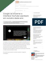 Google Vai Encerrar a Interface YouTube Leanback Em Outubro Deste Ano