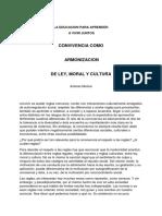 LA EDUCACION PARA APRENDER  A VIVIR JUNTOS    CONVIVENCIA COMO   ARMONIZACI     DE LEY, MORAL Y CULTURA           Antanas Mockus
