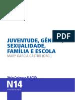 Cadernos Flacso Vol. 14 - Juventude, Gênero, Sexualidade, Família e Escola