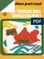 Peri Rossi, Cristina - La Tarde Del Dinosaurio