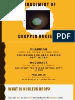 Dropped Nucleus Management