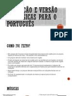 Tradução e Versão de Músicas Para o Português