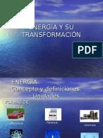 ENERGÍA Y SU TRANSFORMACIÓN[1]