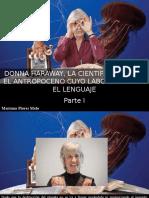 Mariana Flores Melo - Donna Haraway, La Científica Contra El Antropoceno Cuyo Laboratorio Es El Lenguaje, Parte I