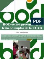 Víctor Vargas Irausquín - BOD Estará Presente en La Feria de Empleo de La UCAB