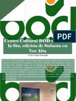 Víctor Vargas Irausquín - Centro Cultural BOD Celebrará La 6ta. Edición de Subasta en Voz Alta