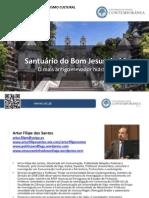 Artur Filipe dos Santos - patrimonio cultural - elevador santuário do bom jesus