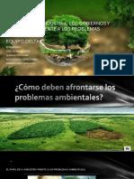 3J .¿Cómo Deben Afrontarse Los Problemas Ambientales DELTApptx