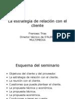 la estrategia de ralacion con el cliente
