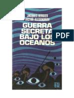 Bergier Jacques & Victor Alexandrov - Guerra Secreta Bajo El Oceano, 90 Paginas