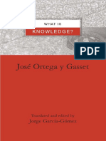 José Ortega y Gasset What is Knowledge