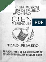 Tomo I - Antología Musical de La Era de Trujillo (Cien Merengues)