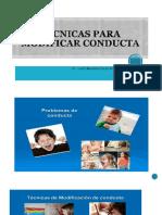 TÉCNICAS_PARA_MODIFICACIÓN_DE_CONDUCTA