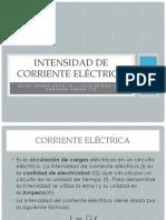 Intensidad de corriente eléctrica.pptx