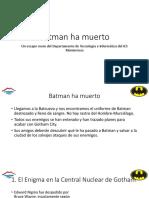 Escape Room Batman ha muerto