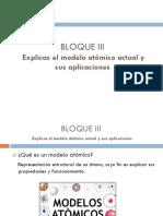 BLOQUE III Explicas El Modelo Atómico Actual y Sus Aplicaciones