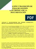 Implantacion y Transicion de Sistemas de Gestion Electronica de La Documentacion