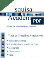 lpttrabalhosacadmicos-130225113841-phpapp02