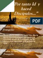 Por Tanto Id y Haced Discípulos