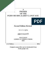 A Primer of the Pgho or Sho Karen Language by d l Brayton