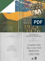 História Da República Brasileira 06 - Hélio Silva -1923-1926 a Marcha Da Coluna Prestes